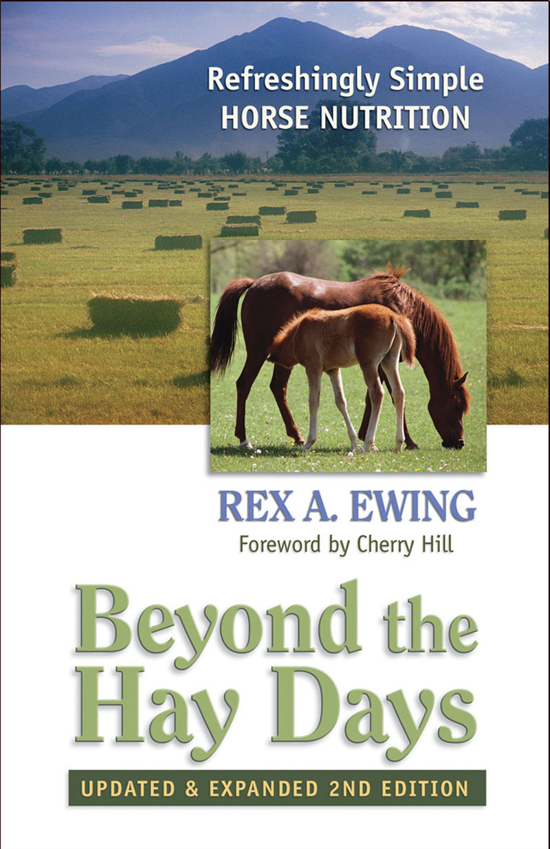Beyond the Hay Days: Refreshingly Simple Horse Nutrition (expanded 2nd edition)