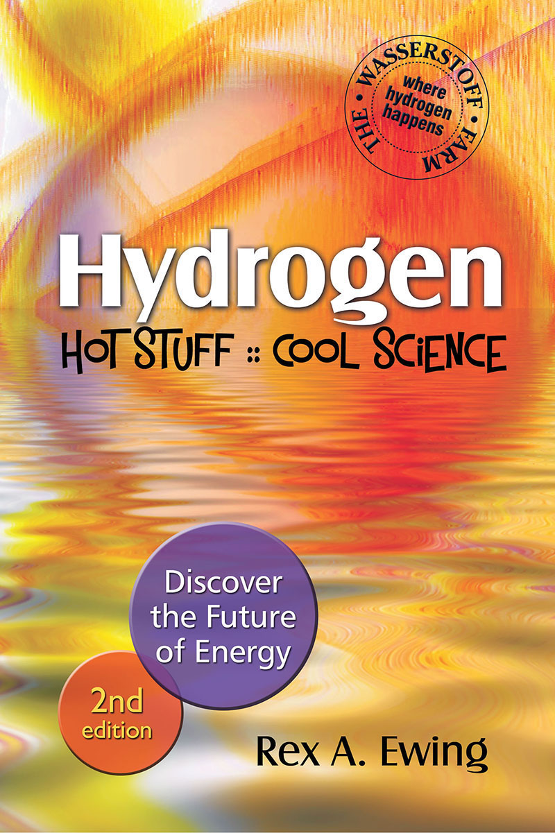 Hydrogen - Hot Stuff, Cool Science: Discover the Future of Energy
